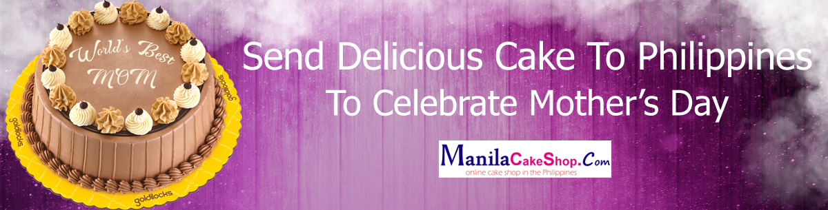 send delicious mothers day cake to philippines